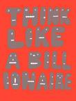 Think Like A Billionaire – Exposition personnelle de Lucy Watts
